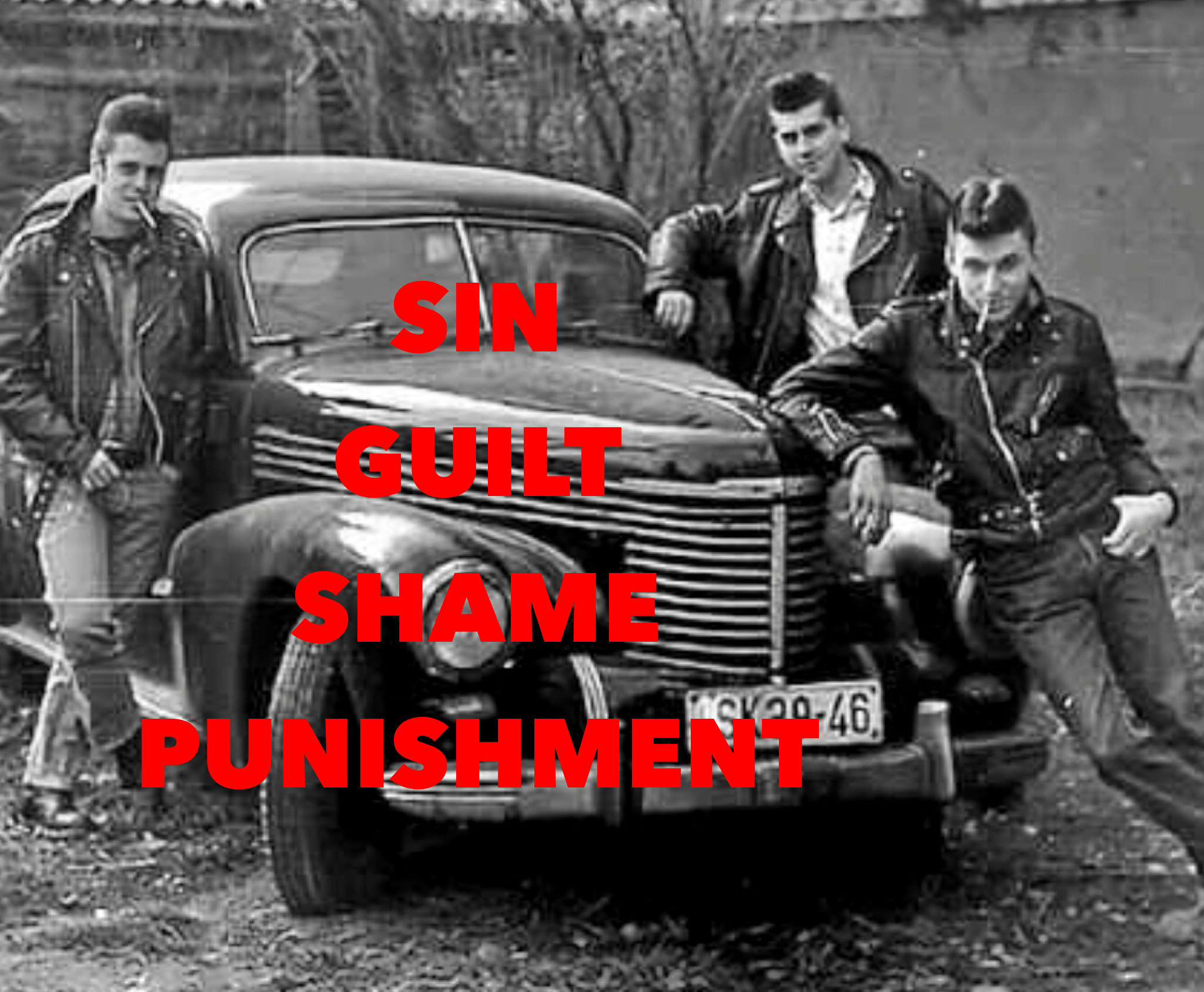Sin, Guilt, Shame, Punishment